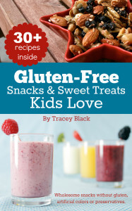 Gluten-Free Snacks and Sweet Treats Kids Love cookbook by Tracey Black - DontMesswithMama.com