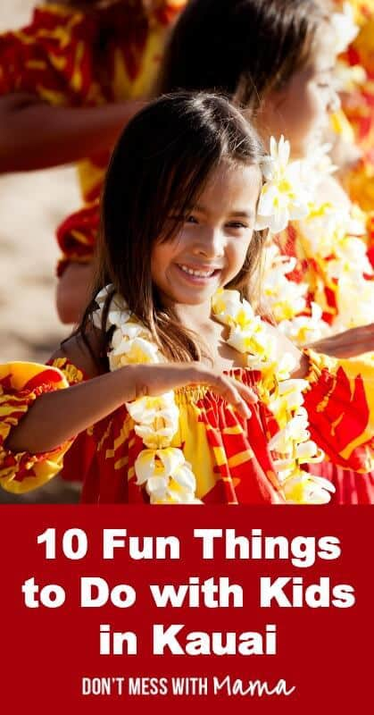 10 Fun Things to Do in Kauai with Kids #travel - DontMesswithMama.com