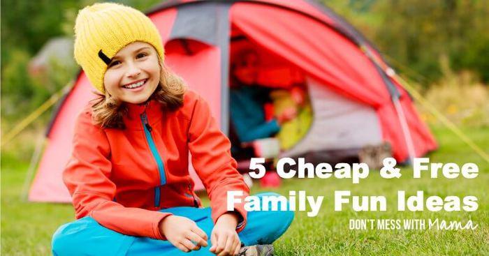 5 Cheap & Free Family Fun Night Ideas
