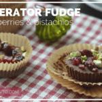 Refrigerator Fudge with Cranberries & Pistachios