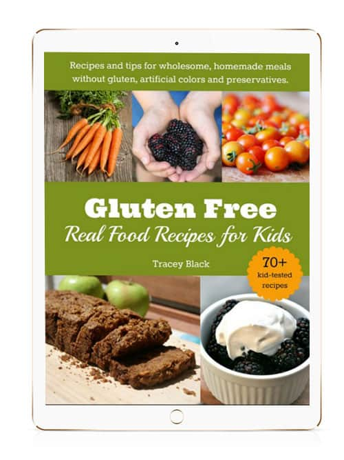 Gluten-Free Real Food Recipes for Kids