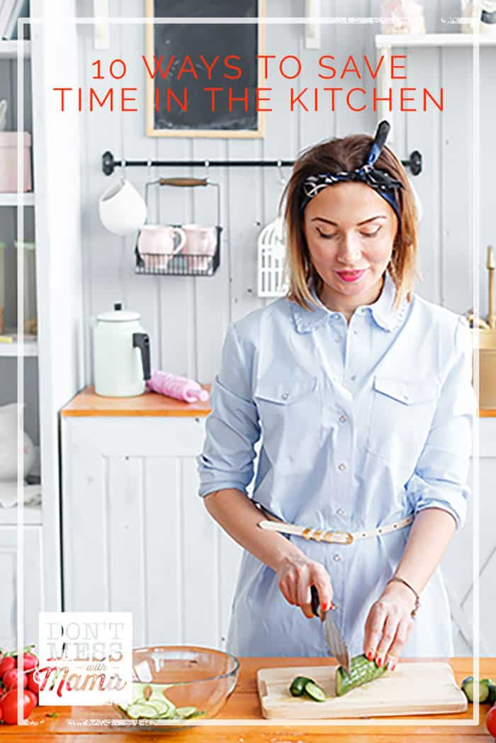 Think you have no time to cook? Check out these 10 ways to save time in the kitchen to cut down on cooking time and be more efficient.
