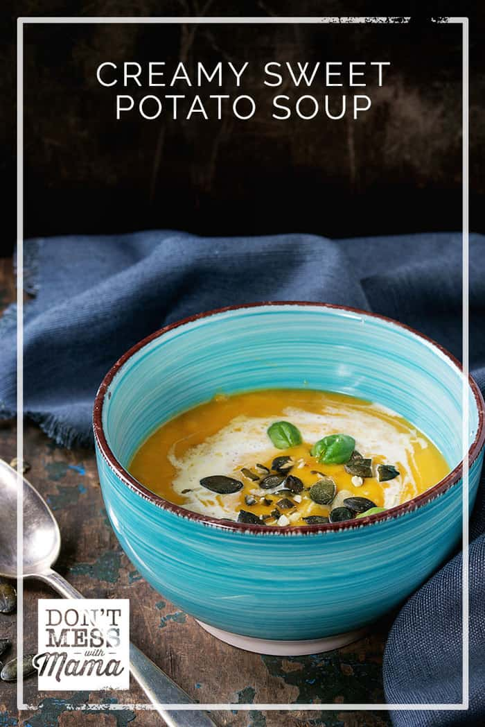 Creamy Sweet Potato Soup. A gluten free soup topped with maple cream and bacon. So delicious and perfect comfort food for Fall. (vegan option too) dontmesswithmama.com #sweetpotato #comfortfood #soup #easyrecipes #dontmesswithmama