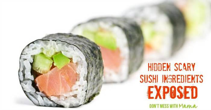 The Hidden Dangers of Sushi - DontMesswithMama.com