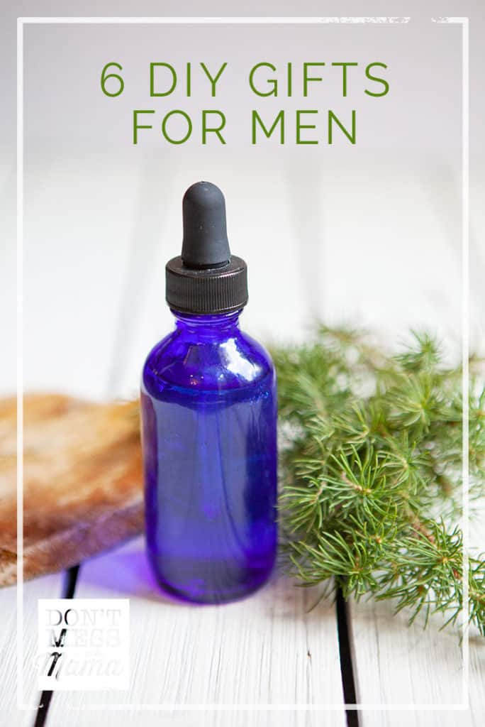 6 DIY Gifts for Men - aftershave, shave gel, beard oil + more - DontMesswithMama.com
