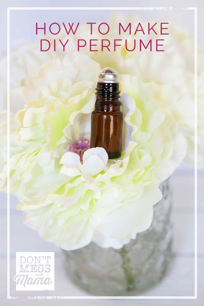 How to Make Your Own Perfume Roll-On with Essential Oils - DontMesswithMama.com
