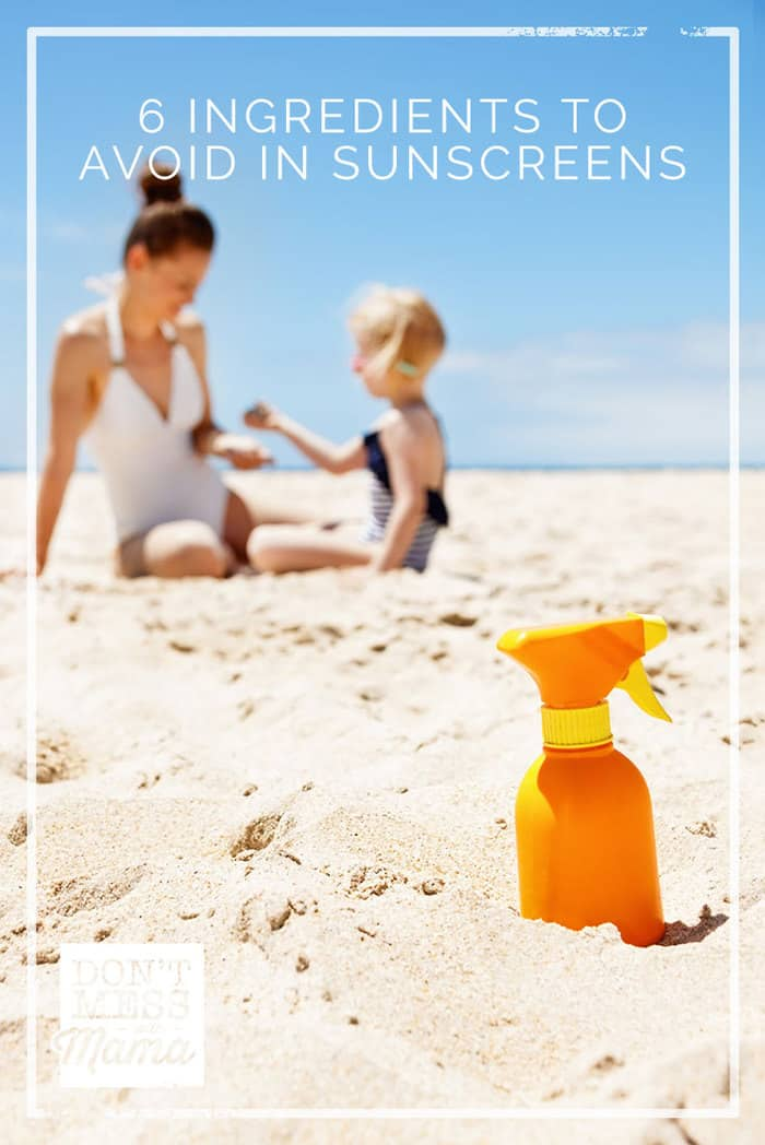 6 Ingredients to Avoid in Sunscreens Especially for Kids - DontMesswithMama.com