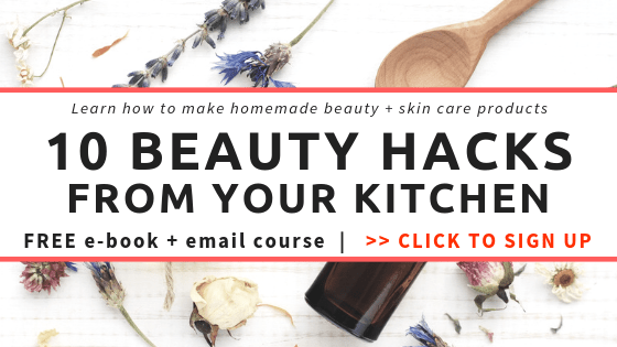 10 Beauty Hacks From Your Kitchen - free e-book and email course - DontMesswithMama.com