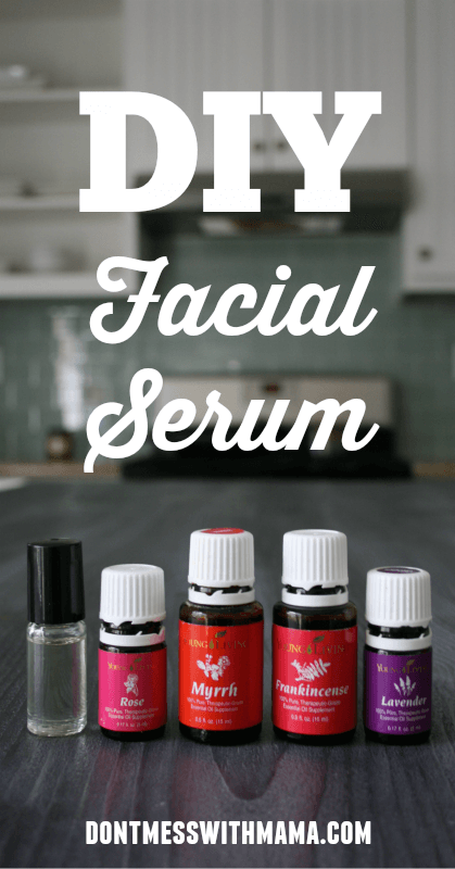 DIY Facial Serum #skincare #natural #beauty - DontMesswithMama.com