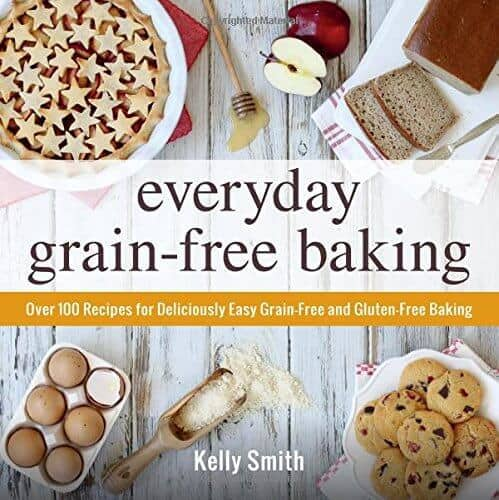 Everyday Grain-Free Baking - DontMesswithMama.com