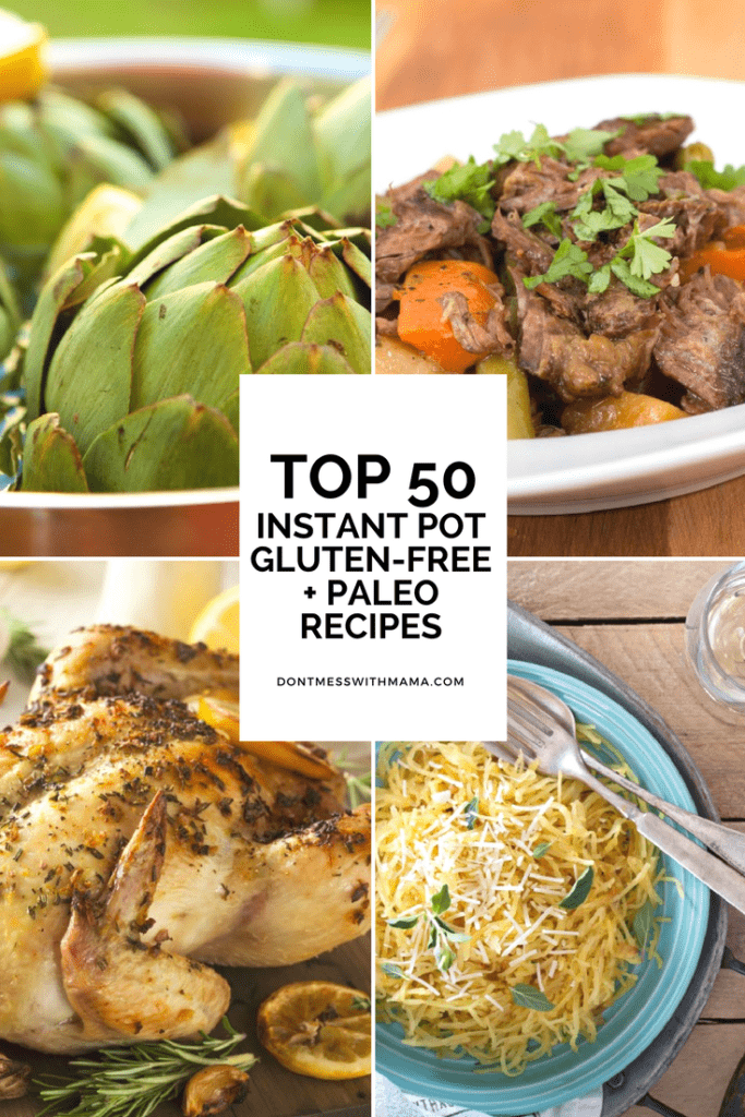 Top 50 Gluten-Free and Paleo Instant Pot Recipes {Pressure Cooker