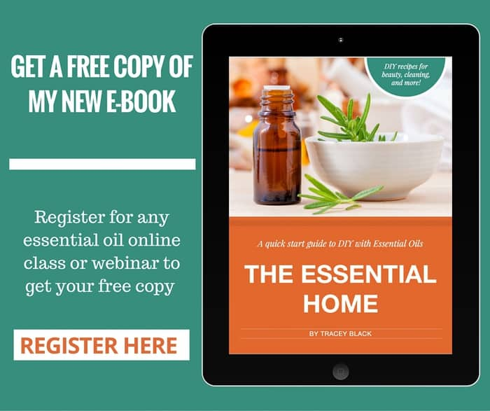 Get a free copy of my e-book The Essential Home: Quick Start Guide to DIY with Essential Oils when you sign up for a FREE webinar - DontMesswithMama.com