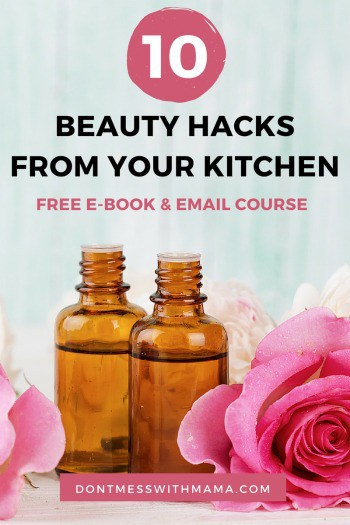 Photo of 10 Beauty Hacks From Your Kitchen e-book with a link to the free book and email course
