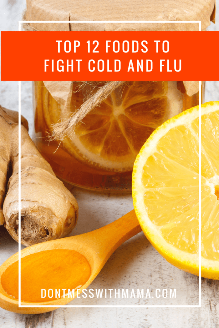 The Top 12 Best Foods and Antioxidants While You Are Sick With A Cold or Flu - best foods for cold - DontMesswithMama.com