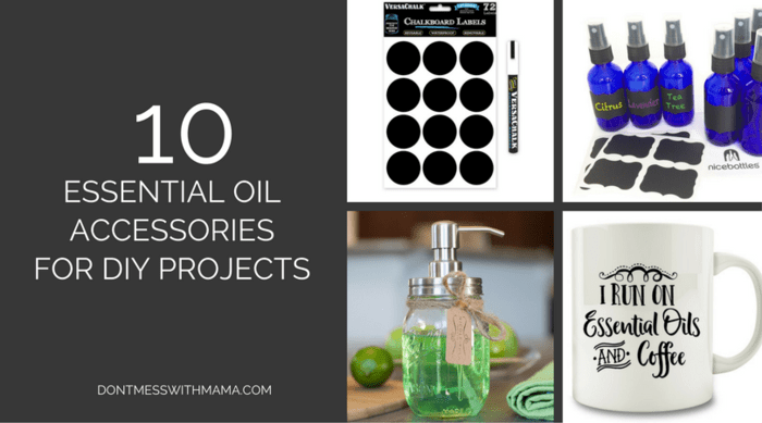10 Fun Essential Oil Accessories for DIY Projects - DontMesswithMama.com