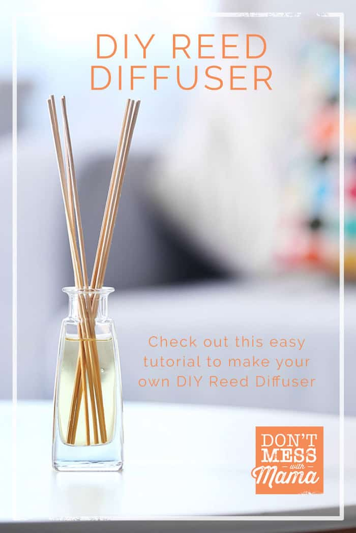 Learn how to make your own DIY Reed Diffuser with just a few simple ingredients and essential oils for just pennies and no toxic ingredients. #diffuser #diy #naturalhome #dontmesswithmama
