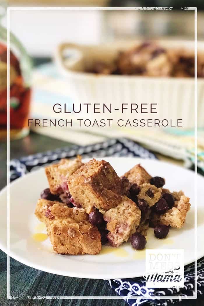 This Gluten-Free French Toast Casserole with Blueberries takes little prep time and makes a delicious breakfast that's made with real food ingredients. | French Toast Casserole | Gluten Free Breakfast | Easy French Toast | #toast #breakfast #glutenfree #dontmesswithmama