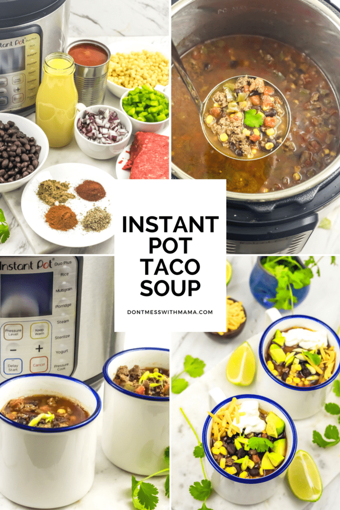 A collage for making Instant Pot Taco Soup