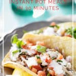20 Instant Pot Meals in 30 Minutes or Less - easy gluten-free dishes made with real food ingredients - DontMesswithMama.com
