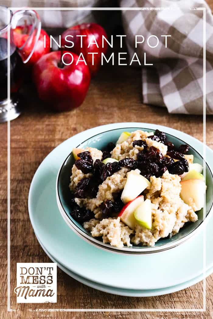 Make this gluten-free Instant Pot Oatmeal in less than 20 minutes. It's rich, creamy and cooked to perfection.  | oatmeal recipe | Instant pot breakfast recipe | #instantpot #oatmeal #breakfast #dontmesswithmama