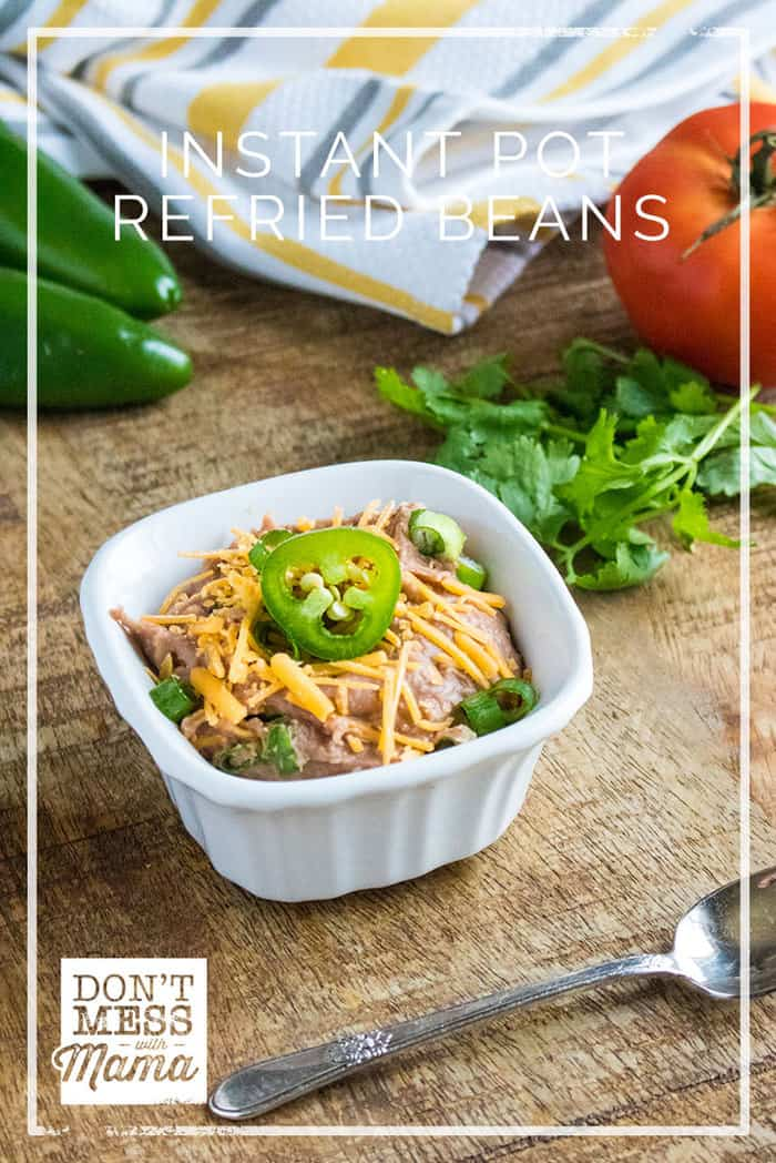 Make these Instant Pot Refried Beans that you can make in a little over an hour. Save time with this method and still make it with real food ingredients. | Instant Pot Sides | Healthy Refried Beans | #beans #instantpot #sides #Mexcian #dontmesswithmama