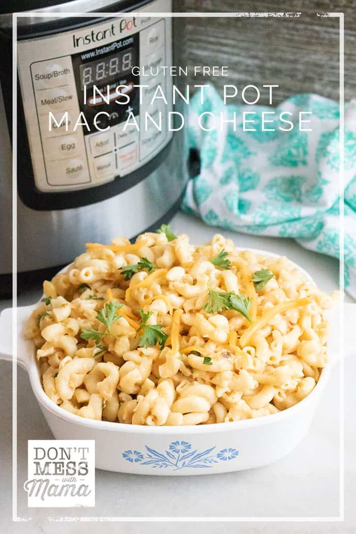 Looking for a delicious gluten-free mac and cheese recipe? You've got to try this one-pot meal in less than 20 minutes. This Gluten-Free Instant Pot Mac and Cheese recipe is so easy to make... and rich and creamy too. @dontmesswithmama #macandcheese #glutenfree #glutenfreepasta #dinner