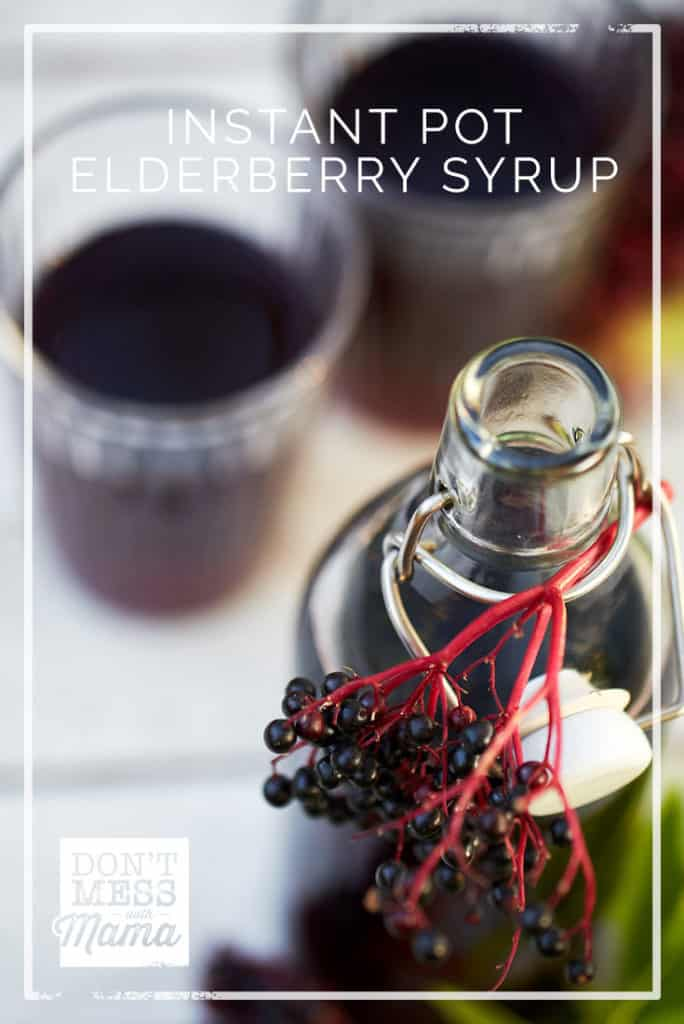 Instant Pot Elderberry Syrup - make this homemade elderberry syrup in less than 20 minutes - DontMesswithMama.c