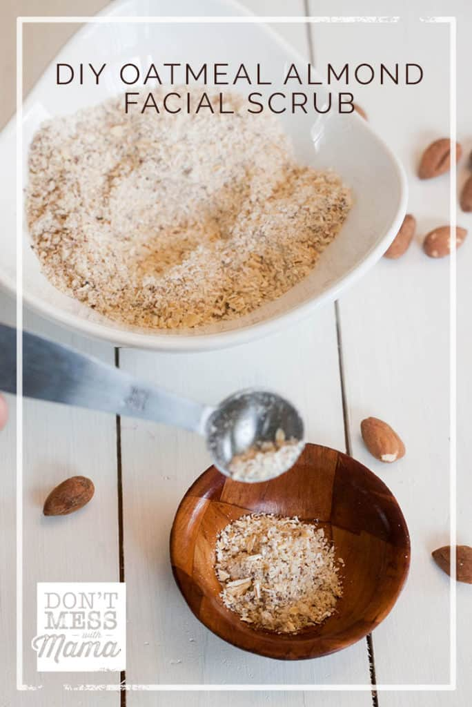 DIY Oatmeal Almond Facial Scrub - exfoliating scrub for blackheads - DontMesswithMama.com
