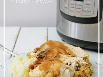 Instant Pot Turkey and Gravy (Gluten-Free) - make a whole turkey in less than an hour with this pressure cooker recipe - Don't Mess with Mama