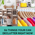 60 Things To Declutter Right Now - Don't Mess with Mama