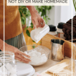 Did you know there are products you should not DIY or make at home as they can cause more harm than good? This guide is to help you learn from my mistakes and offer natural and safe alternatives.